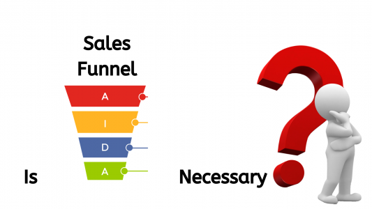 is sales funnel necessary ?